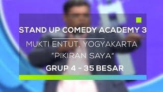 Video Stand Up Comedy Academy 3 : Mukti Entut, Yogyakarta - Pikiran Saya MP3, 3GP, MP4, WEBM, AVI, FLV September 2017