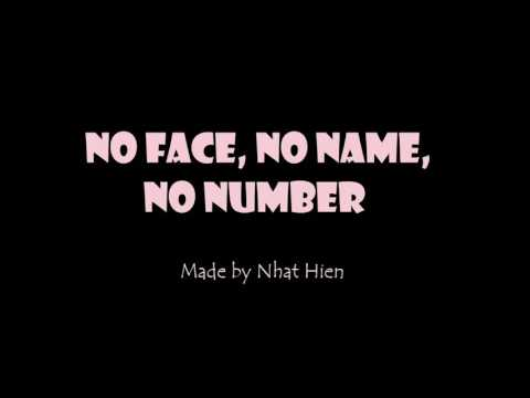 Video No face, no name,no number- Lyrics download in MP3, 3GP, MP4, WEBM, AVI, FLV January 2017