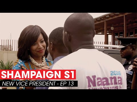 SHAMPAIGN - THE NEW VICE PRESIDENT - S1 - EP 13 #SHAMPAIGN