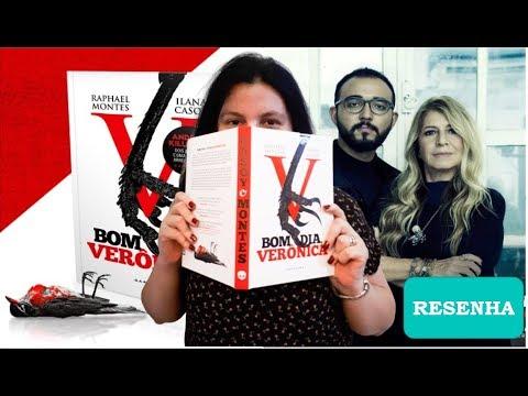 BOM DIA, VERÔNICA ??de Raphael Montes e Ilana Casoy ?Resenha