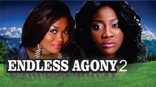 Endless Agony Nigerian Movie [Part 2] - Family Drama