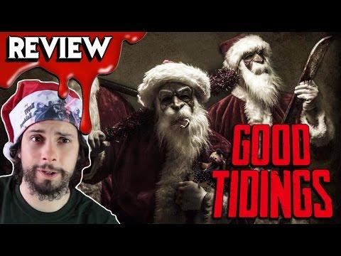 GOOD TIDINGS (2016) Review & Rant 💀 Christmas Horror Movie