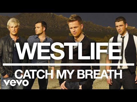 Westlife - Catch My Breath (Official Audio) - Thời lượng: 3 phút, 18 giây.