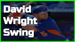 David Wright | Swing Like the Greats