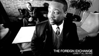 The Foreign Exchange - Take Off The Blues