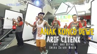 ANAK KONCO DEWE - CITENX [OFFICIAL MUSIC VIDEO]