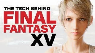 Video 10 Years in the Making: The Tech That Built Final Fantasy 15 MP3, 3GP, MP4, WEBM, AVI, FLV Juni 2019