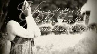 [vietsub + engsub] Because I Miss You - Jung Yong-Hwa ( female version)