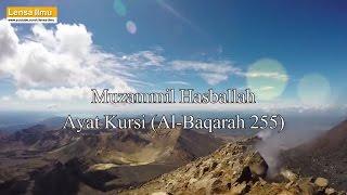 Muzammil Hasballah Ayat Kursi (Al-Baqarah 255)