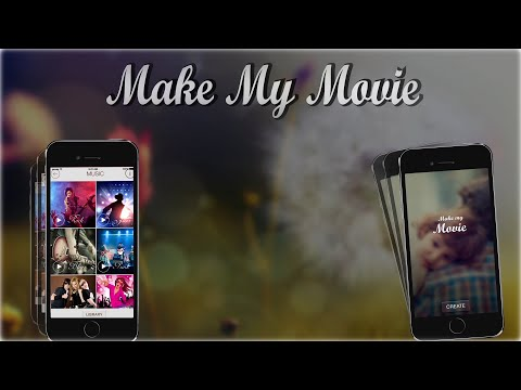 MakeMyMovie- Free Movie Maker App to Create Photo Slideshow on iOS and Android Device