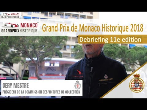 Debriefing Monaco Grand Prix Historique 2018