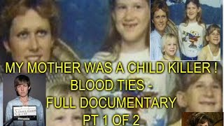 Video MY MOTHER WAS A CHILD KILLER ! - FULL DOCUMENTARY - PT 1 OF 2 MP3, 3GP, MP4, WEBM, AVI, FLV Maret 2019