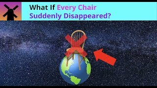 What if Every Chair in the World Disappeared? (RealLifeLore Parody)