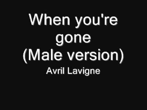 Avril Lavigne - When youre gone (Male version)