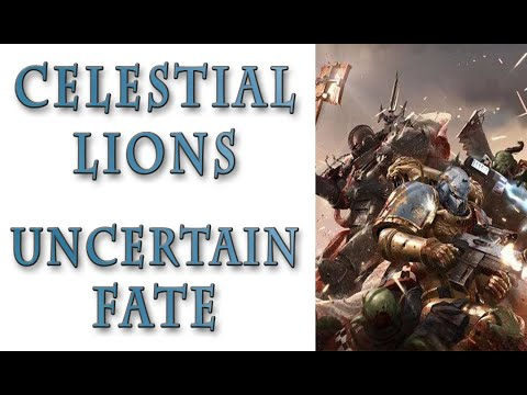 Warhammer 40k Lore - The Celestial Lions, An Uncertain Fate