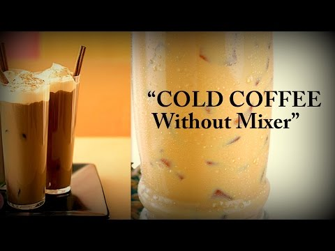 Cold Coffee (Iced Coffee) Drink – No Mixer – Ed Sheeran