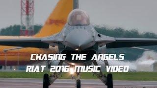Video Chasing The Angels - RIAT 2016 Music Video MP3, 3GP, MP4, WEBM, AVI, FLV Agustus 2018