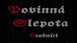 Video Povinná slepota - Hrobníci