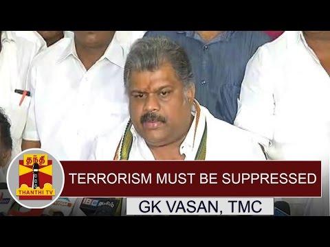 Terrorism-Must-Be-Suppressed--GK-Vasan-TMC-Chief-Thanthi-TV