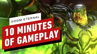 Doom Eternal - 10 Minutes of Intense Gameplay by IGN