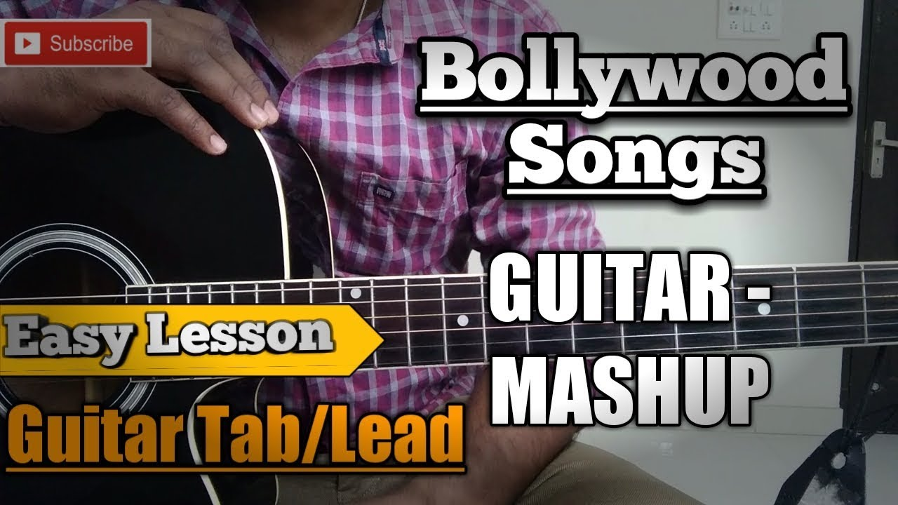 Guitar Mashup Hindi Songs Tab/Lead Bollywood