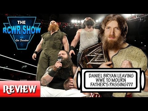 raw - The RCWR Show reviews the 4-21-14 edition of WWE Raw as Kane puts Daniel Bryan out of action! COMMENT & SUBSCRIBE! WE'RE NOW ON SPREAKER! http://www.spreaker...