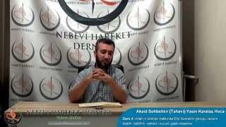 Tahavi Akidesi-Akaid Dersleri 04: Allah'ın Sıfatları, Tecsim, Teşbih, Selefilik, Vahdet-i Vücud, Gayb Meselesi