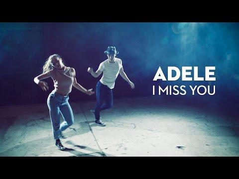 ADELE   I Miss You - Kyle Hanagami Choreography / Leroy Sanchez Cover (видео)