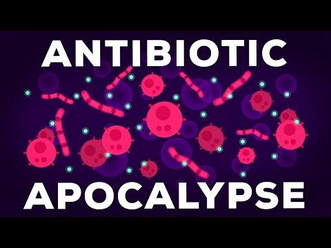 The Antibiotic Apocalypse Explained