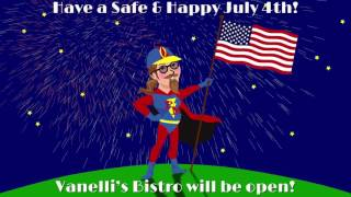Happy 4th from Vanellis Bistro