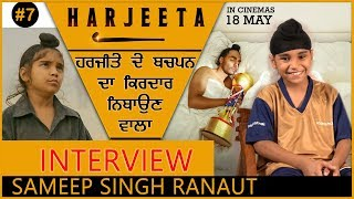 Video Sameep Singh Ranaut | INTERVIEW | HARJEETA MP3, 3GP, MP4, WEBM, AVI, FLV Maret 2019