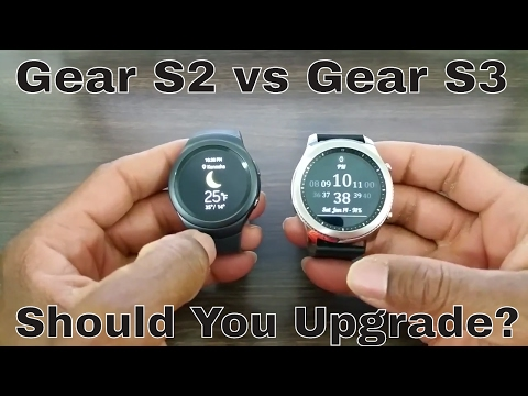 Gear S2 Vs Gear S3 Should You Upgrade?