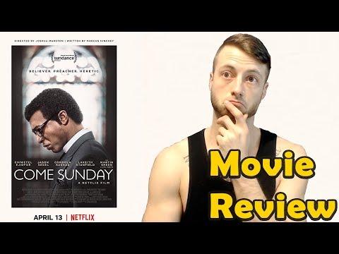 Come Sunday (2018) - Netflix Movie Review (Non-Spoiler)