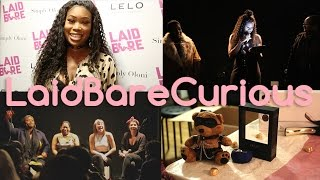 We got Laid with Oloni! - Laid Bare Curious