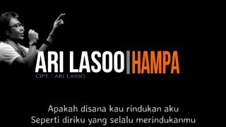 Video Ari Lasso - Hampa ( Lirik ) MP3, 3GP, MP4, WEBM, AVI, FLV Agustus 2018