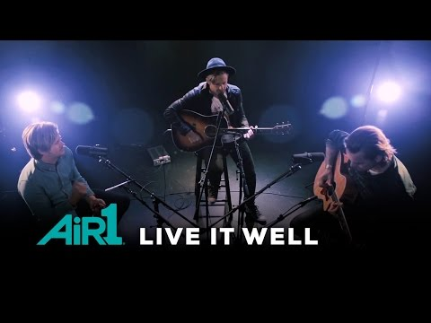 """Switchfoot """"Live It Well"""" LIVE at Air1"""