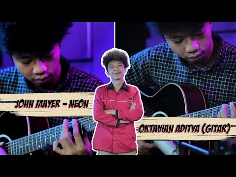 John Mayer - Neon / Oktavian Aditya Guitar Cover