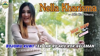 Nella Kharisma - Aku Ra Nikung _ Hip Hop Rap X   |   (Official Video)   #music