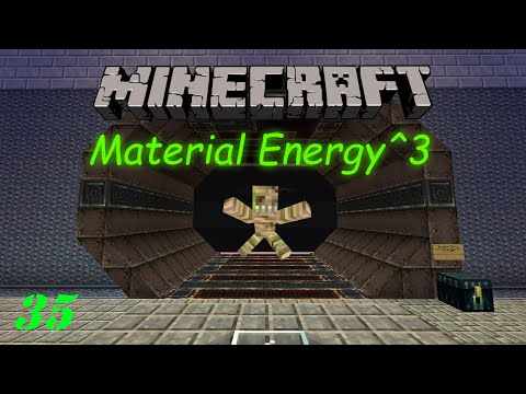 """Minecraft : Material Energy^3 : 35 : """"Processing for Quests"""""""