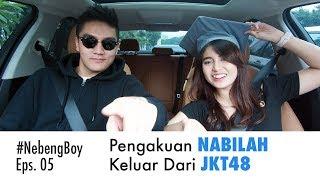 Video #NebengBoy Eps 05 - Nabilah Keluar Dari JKT48 Karena Pacaran!? Boy William Penasaran! MP3, 3GP, MP4, WEBM, AVI, FLV Agustus 2018