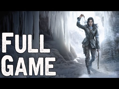 Rise Of The Tomb Raider Full Game Walkthrough No Commentary