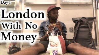 Video London With No Money - Day 1 MP3, 3GP, MP4, WEBM, AVI, FLV Juni 2019