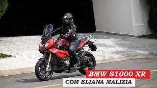 7. Garagem Moto: BMW S1000 XR (com Eliana Malizia)