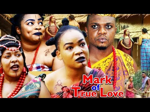 Mark Of True Love Season 2 - (New Movie) 2018 Latest Nollywood Epic Movie | Nigerian Movies 2018