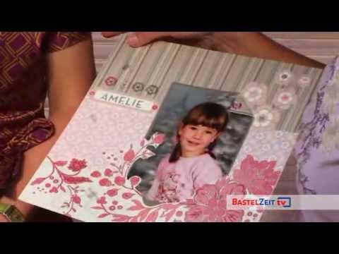 Bastelzeit TV 37 - Scrapbooking - Tipps mit Ruth Scholl