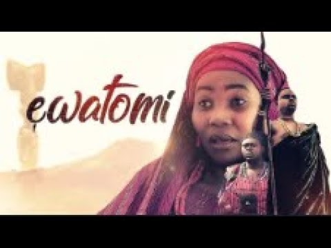 EWATOMI  - [Part 1] Latest 2018 Nigerian Nollywood Drama Movie
