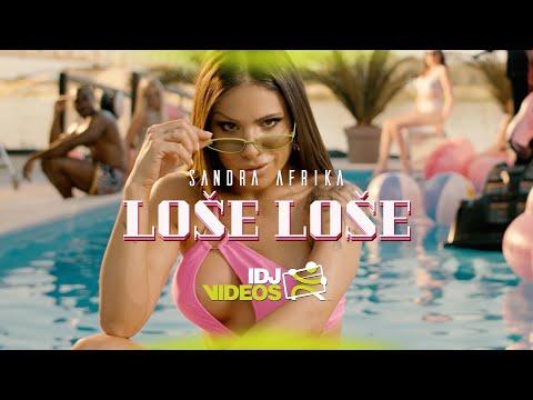 Loše Loše - Sandra Afrika - nova pesma, tekst pesme i tv spot