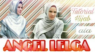 "Video TUTORIAL HIJAB ALA ""ANGEL LELGA"" 