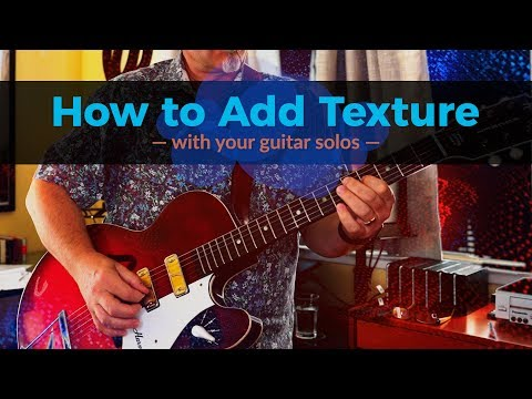 RECORDING GUITAR SOLOS - Adding Texture - Tougher Than the Rest - Guitar Discoveries #65