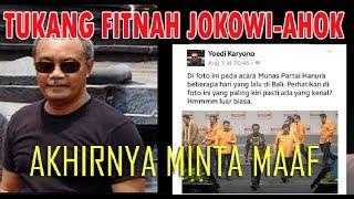 Video AKHIRNYA....Penyebar Hoax Tentang Ahok, Jokowi dan Partai Hanura Minta Maaf MP3, 3GP, MP4, WEBM, AVI, FLV Desember 2017
